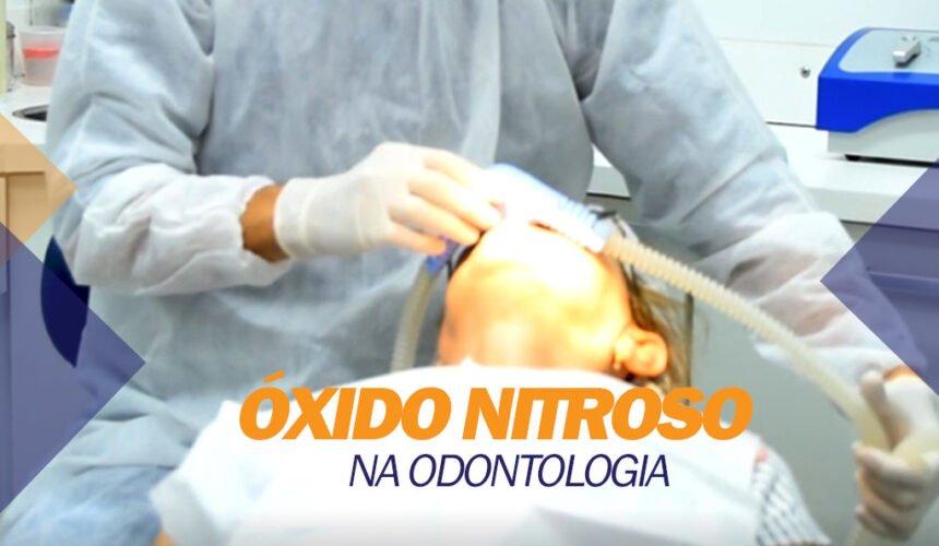 Óxido Nitroso na Odontologia